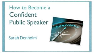 How to Become a Confident Public Speaker Online Course